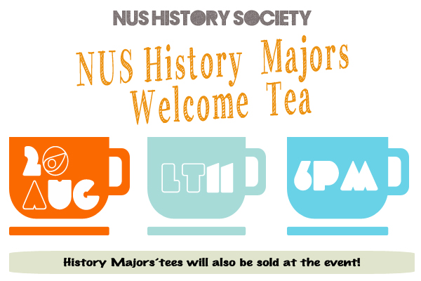 NUS History Majors Welcome Tea 2013
