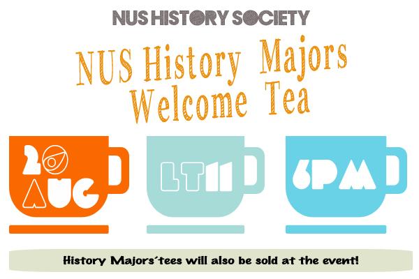 NUS History Majors Welcome Tea 2013